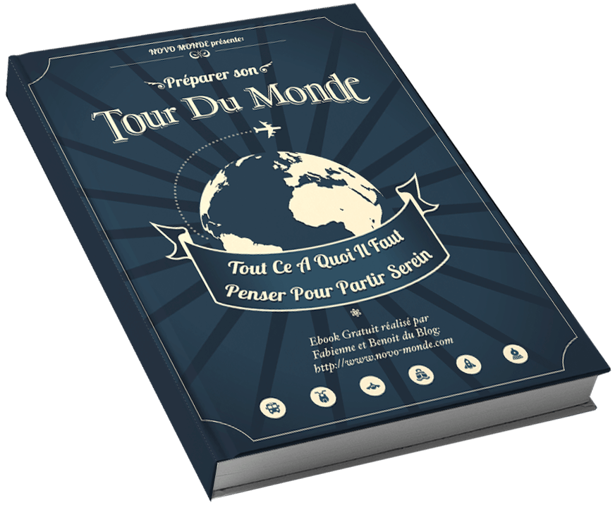 Comment preparer son tour du monde : ebook gratuit