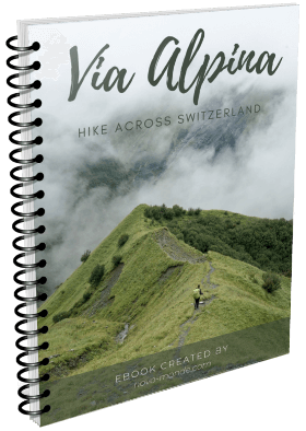 The complete guide to hike the Via Alpina across the swiss alps