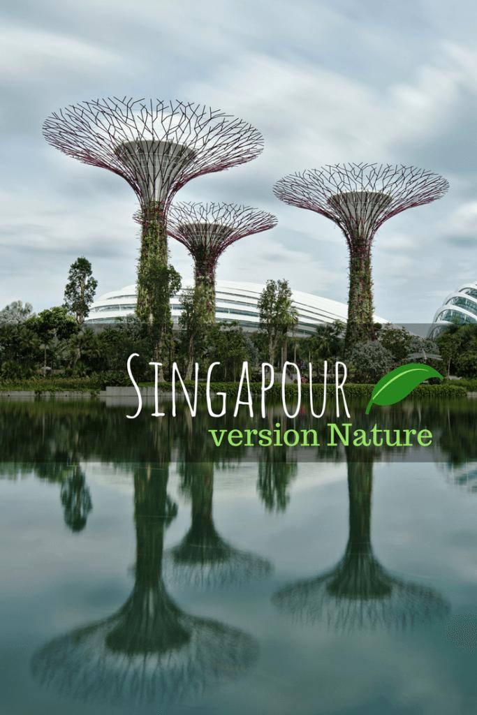 visiter singapour nature