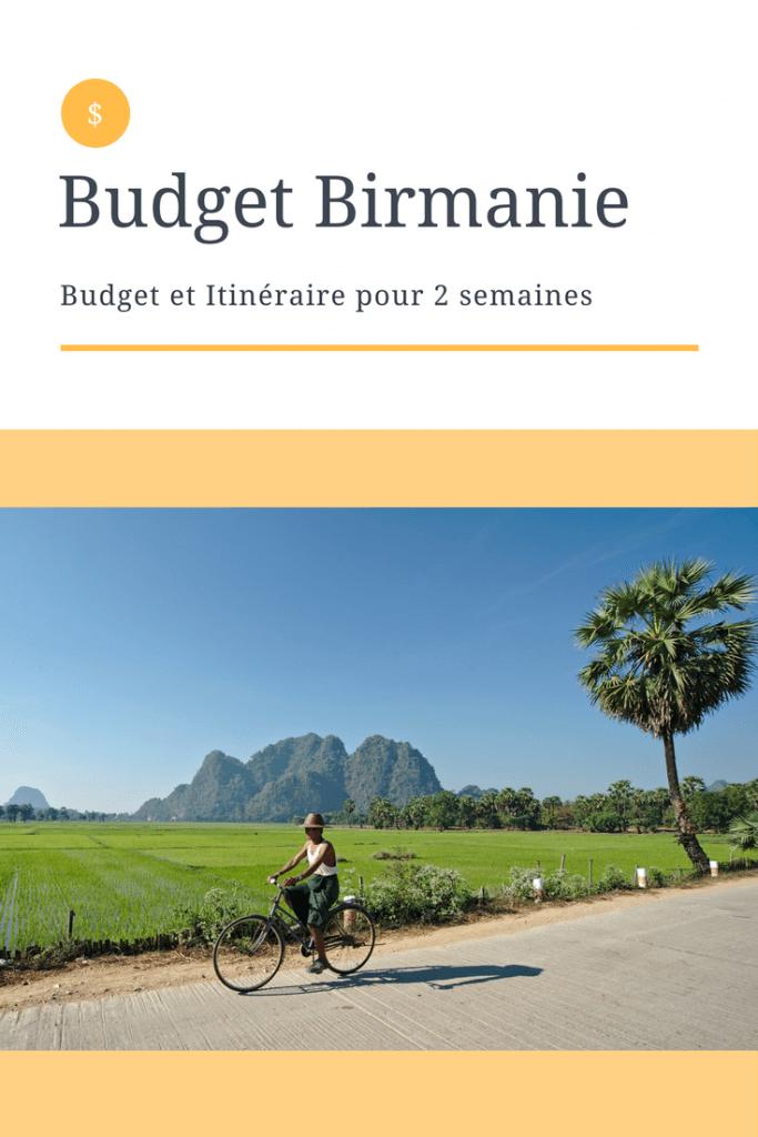 itinéraire et budget en birmanie