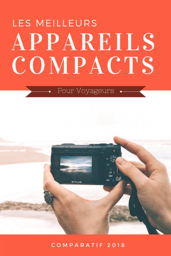 meilleurs appareils compact 2018