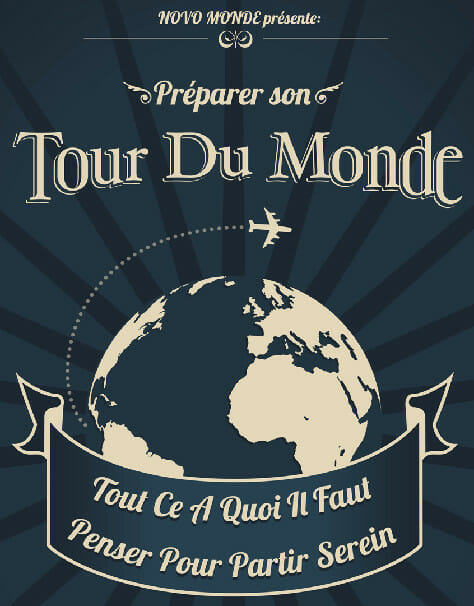 Comment preparer un voyage autour du monde
